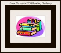Great Thoughts 2016 Reading Challenge
