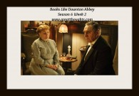 Books Like Downton Abbey, S.6 Wk 2