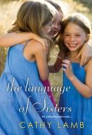 The Language of Sisters by Cathy Lamb