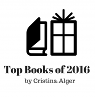 Cristina Alger's Top Books of 2016