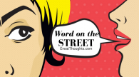 Word on the Street 4/7/2017