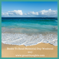 Books To Read Memorial Day Weekend 2017