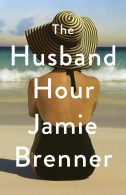 The Husband Hour by Jamie Brenner- Cover Reveal
