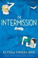 The Intermission by Elyssa Friedland Cover Reveal & Giveaway