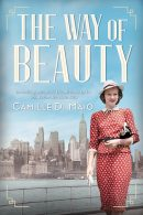 Cover Reveal of Camille DiMaio's The Way of Beauty and Giveaway