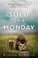 Cover Reveal of Sold On Monday by Kristina McMorris and Giveaway