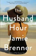 Giveaway:  The Husband Hour by Jamie Brenner