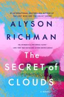 Exclusive Cover Reveal- Alyson Richman's The Secret of Clouds