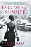 Cover Reveal- Park Avenue Summer by Renée Rosen